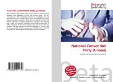 Bookcover of National Convention Party (Ghana)