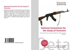 Bookcover of National Consortium for the Study of Terrorism