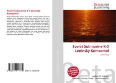Bookcover of Soviet Submarine K-3 Leninsky Komsomol