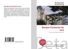 Capa do livro de Banque Cantonale du Jura