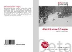 Bookcover of Aluminiumwerk Singen