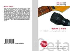 Bookcover of Robyn Is Here