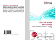 Bookcover of Tape Correction (Surveying)