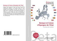 Banque et Caisse d'Epargne de l'Etat kitap kapağı