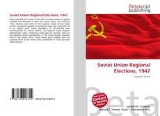 Copertina di Soviet Union Regional Elections, 1947