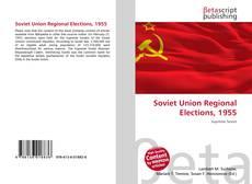 Copertina di Soviet Union Regional Elections, 1955