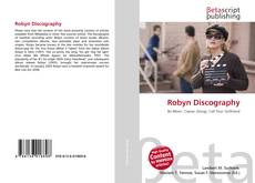 Bookcover of Robyn Discography