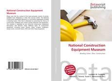 Copertina di National Construction Equipment Museum