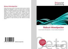 Bookcover of Robust Woodpecker