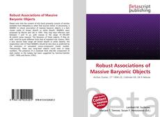 Bookcover of Robust Associations of Massive Baryonic Objects