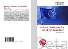 Buchcover von National Conference for the Libyan Opposition
