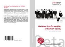 Couverture de National Confederation of Haitian Vodou