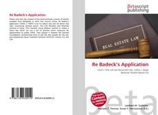 Portada del libro de Re Badeck's Application