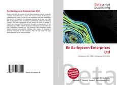 Обложка Re Barleycorn Enterprises Ltd