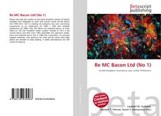 Bookcover of Re MC Bacon Ltd (No 1)