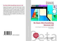 Re Oasis Merchandising Services Ltd的封面