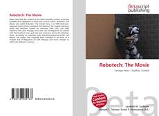 Bookcover of Robotech: The Movie