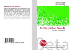 Bookcover of Re-Constriction Records