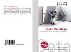 Bookcover of Robots (Anthology)