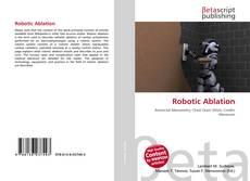 Borítókép a  Robotic Ablation - hoz
