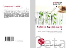 Bookcover of Collagen, Type XV, Alpha 1