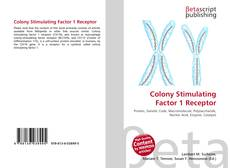 Bookcover of Colony Stimulating Factor 1 Receptor