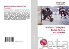 Bookcover of National Collegiate Roller Hockey Association