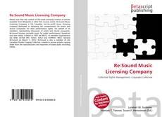 Re:Sound Music Licensing Company kitap kapağı