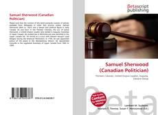 Capa do livro de Samuel Sherwood (Canadian Politician)