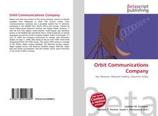 Bookcover of Orbit Communications Company