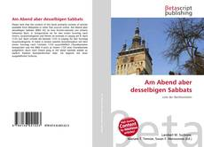 Bookcover of Am Abend aber desselbigen Sabbats