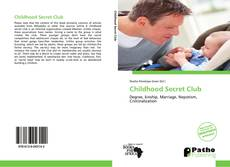 Bookcover of Childhood Secret Club