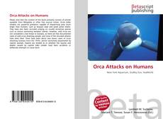 Bookcover of Orca Attacks on Humans