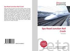 Bookcover of Spa Road Junction Rail Crash