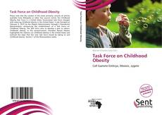 Bookcover of Task Force on Childhood Obesity