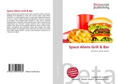 Bookcover of Space Aliens Grill & Bar