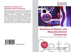 Bookcover of Reactions of Alkenyl- and Alkynylaluminium Compounds