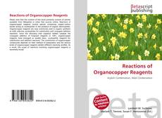 Bookcover of Reactions of Organocopper Reagents