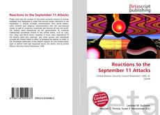 Bookcover of Reactions to the September 11 Attacks