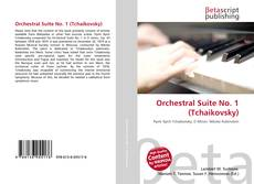 Bookcover of Orchestral Suite No. 1 (Tchaikovsky)