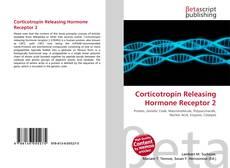 Bookcover of Corticotropin Releasing Hormone Receptor 2