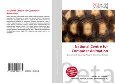 Bookcover of National Centre for Computer Animation