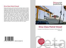 Bookcover of Orca Class Patrol Vessel