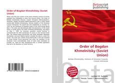 Bookcover of Order of Bogdan Khmelnitsky (Soviet Union)