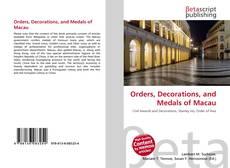 Обложка Orders, Decorations, and Medals of Macau