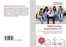 Bookcover of UNSW Student Organisations: Arc