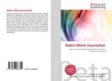 Robin White (Journalist) kitap kapağı