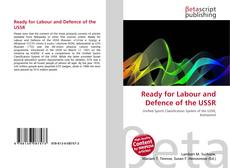 Bookcover of Ready for Labour and Defence of the USSR