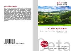 Bookcover of La Croix-aux-Mines