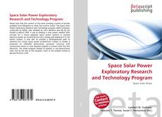 Bookcover of Space Solar Power Exploratory Research and Technology Program
